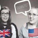 Brits vs Americans